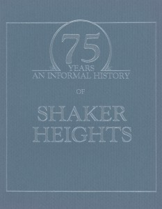 75 Years: An Informal History of Shaker Heights
